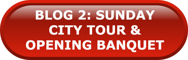 Blog 2: Sunday City Tour & Opening Banquet Article