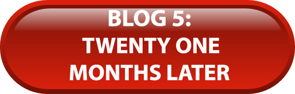 Blog 5: Twenty One Months Later Blog