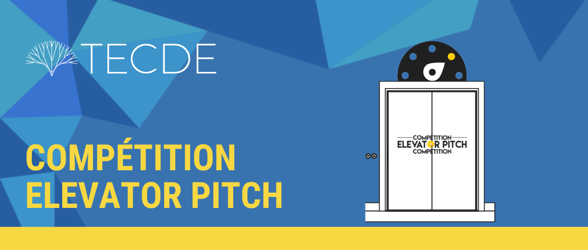 TECDE organise sa compétition « Elevator Pitch » 2019 dans le cadre de la Semaine mondiale de l'entrepreneuriat