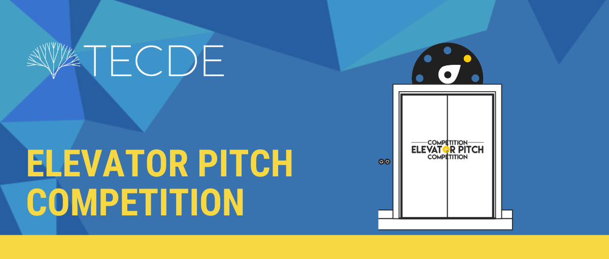 TECDE Hosts their 2019 Elevator Pitch Competition for Global Entrepreneurship Week