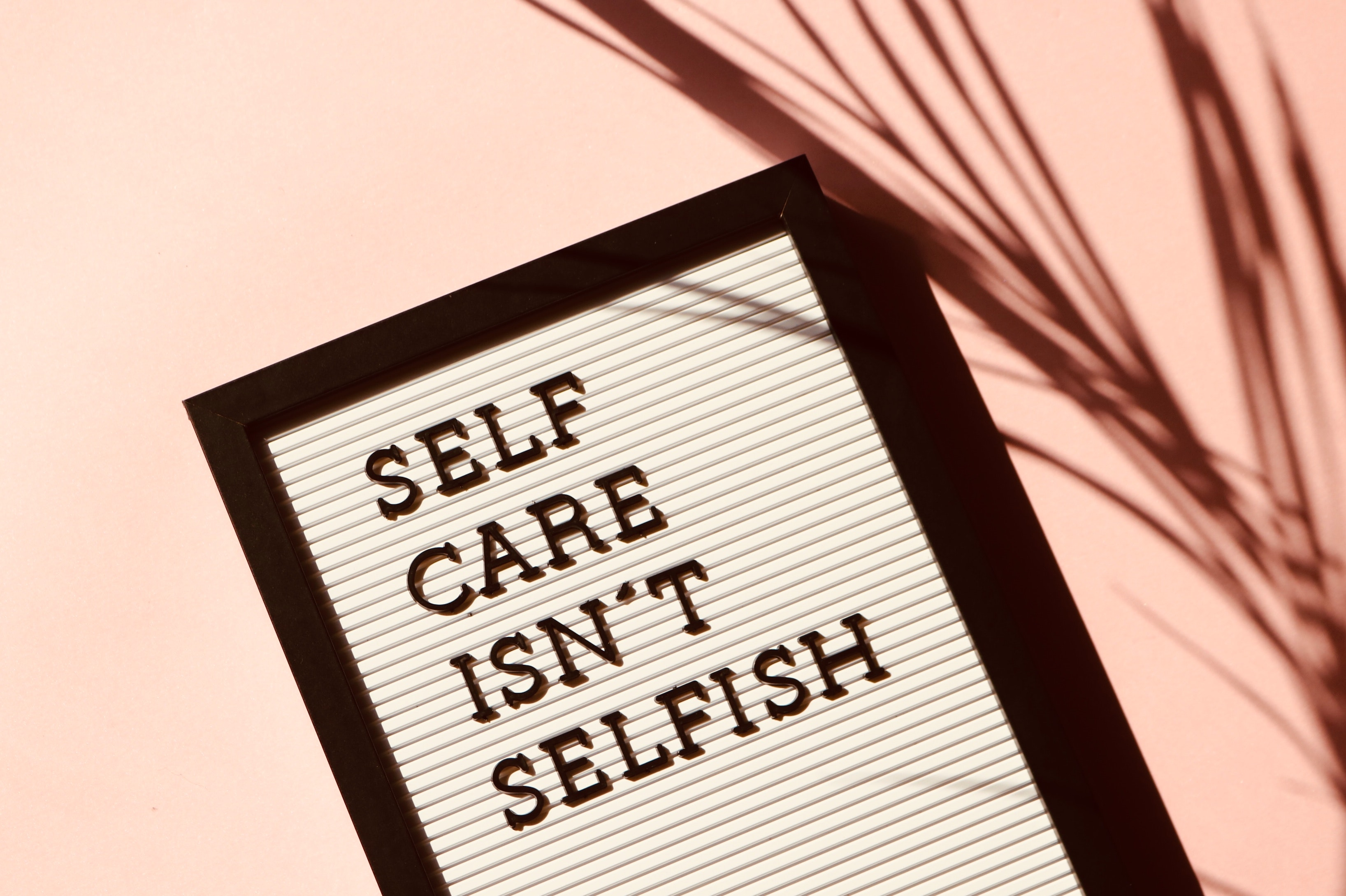 Self care isn't selfish poster