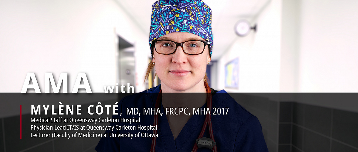 Interview with MHA Alumna Dr. Mylène Côté: Working on Pandemic Frontlines