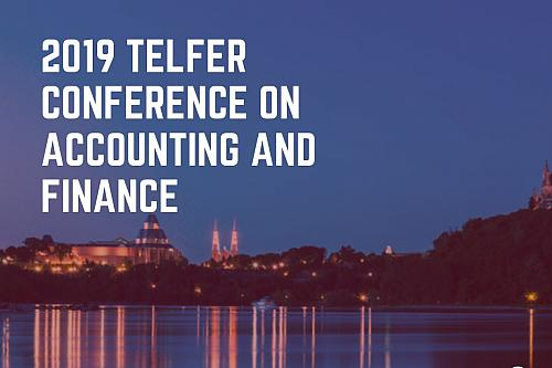 2019 Telfer Conference on Accounting and Finance: Once again a Great Success