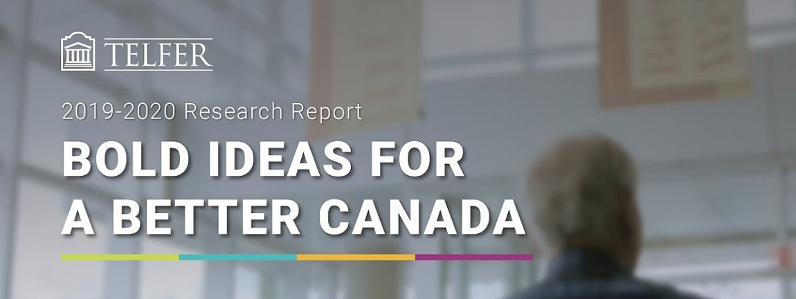 Bold Ideas for a Better Canada - Annual Research Report 2019-2020